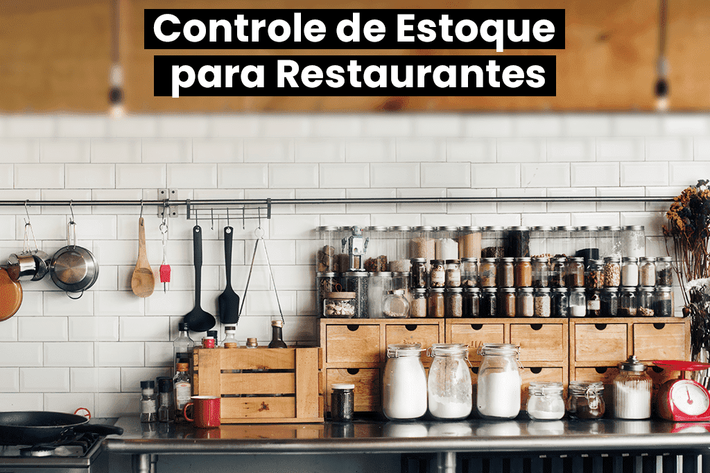 Sistema de Controle de Estoque para Restaurantes Eficaz