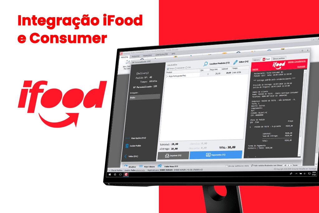 Integração iFood e Consumer Para o Seu Delivery Vender Mais