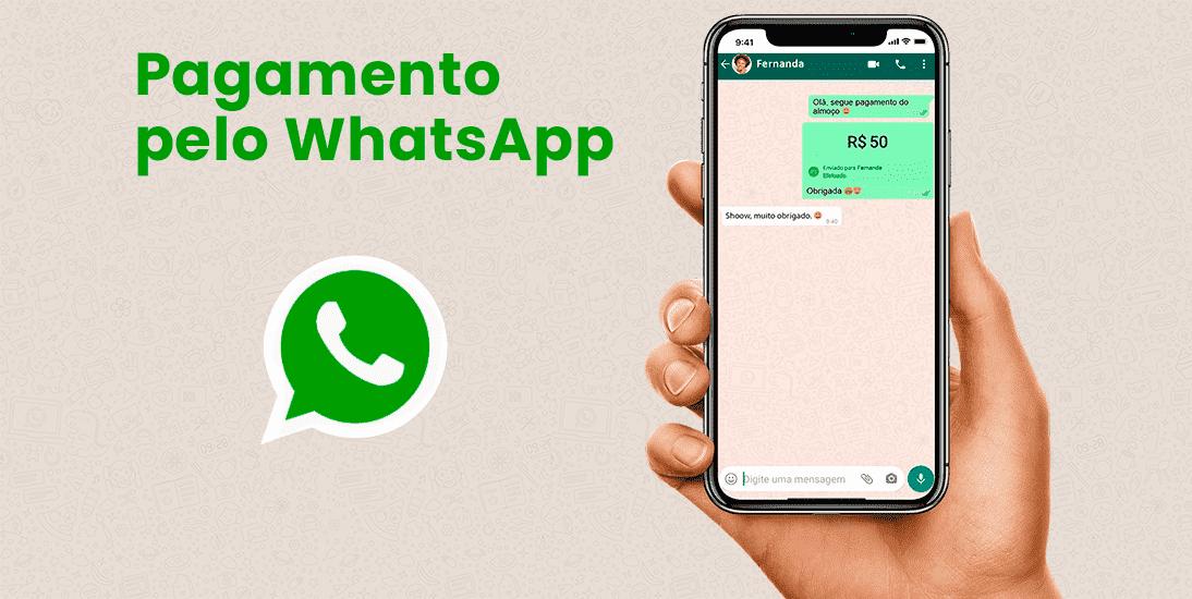 Pagamento pelo WhatsApp: Saiba como Usar o WhastApp Pay