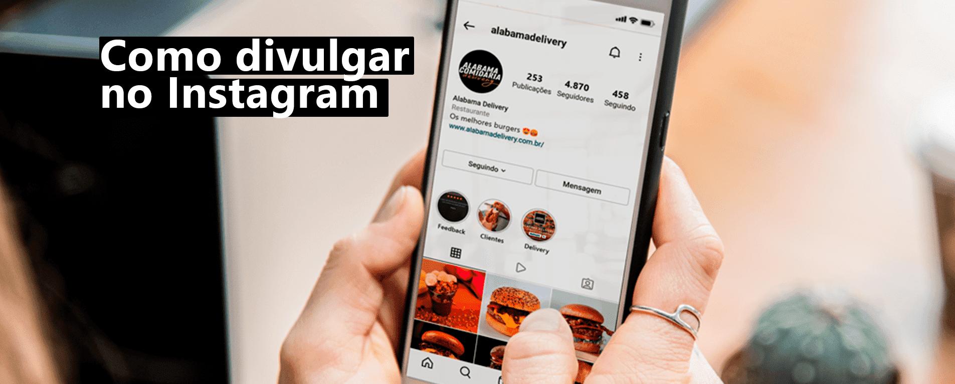 13 Dicas para Restaurantes de Como Divulgar no Instagram